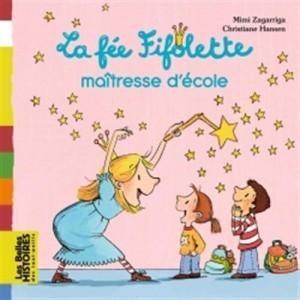 """Afficher """"La fée Fifolette maîtresse d'école"""""""