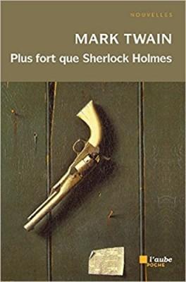 "Afficher ""Aube poche littérature n° 1485 Plus fort que Sherlock Holmes"""