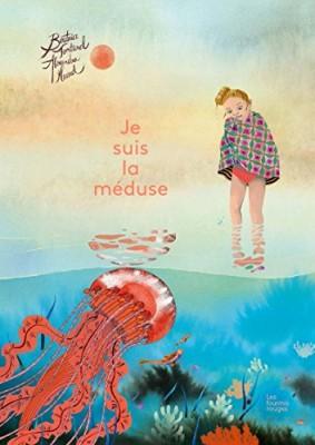 """Afficher """"Je suis la méduse"""""""