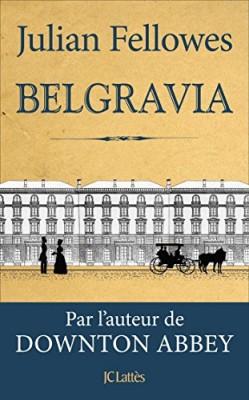 vignette de 'Belgravia (Julian Fellowes)'