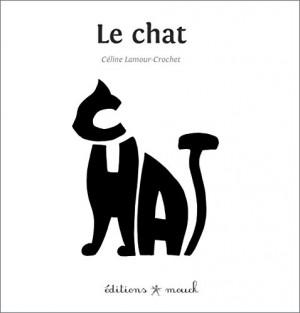 vignette de 'Le chat (Céline Lamour-Crochet)'