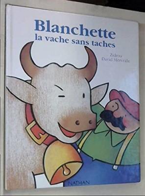 """Afficher """"Blanchette, la vache sans tâche"""""""