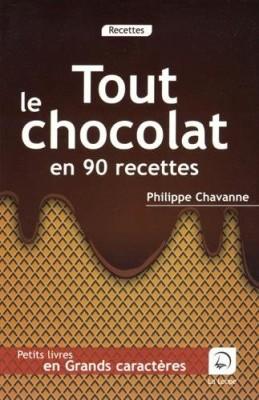"""Afficher """"Tout le chocolat en 90 recettes"""""""
