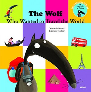 "Afficher ""The Wolf who wanted to travel the world"""