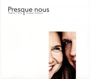 """Afficher """"Presque nous"""""""