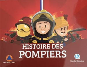 """Afficher """"Histoire des pompiers"""""""