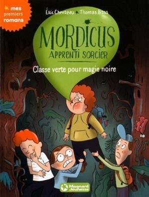 """Afficher """"Mordicus, apprenti sorcier n° 5 Classe verte pour magie noire"""""""