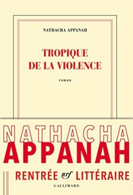 """Afficher """"Tropique de la violence"""""""