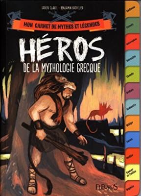 """Afficher """"Mon carnet de mythes et légendes Héros de la mythologie grecque"""""""