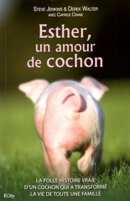 "Afficher ""Esther, un amour de cochon"""