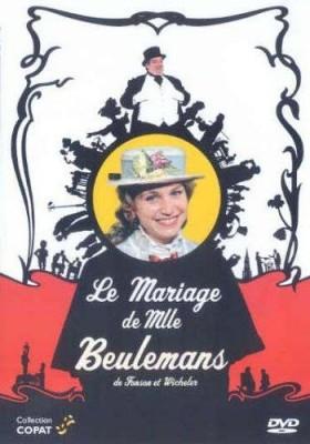 """Afficher """"Le mariage de Mlle Beulemans"""""""