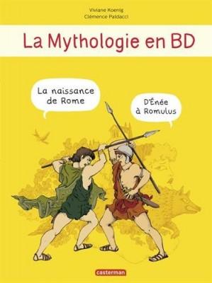 """Afficher """"La mythologie en BD La naissance de Rome"""""""