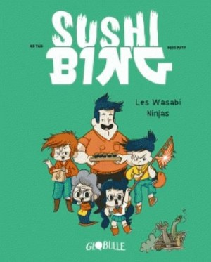 """Afficher """"Sushi bing n° 1 Les wasabi ninjas : Sushi bing, 1"""""""