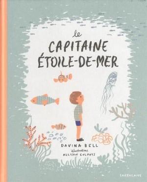 vignette de 'Le capitaine Etoile-de-mer (Davina Bell)'