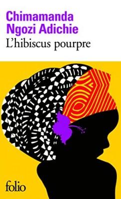 """Afficher """"L'hibiscus pourpre"""""""