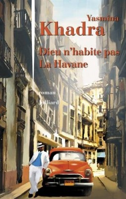 """Afficher """"Dieu n'habite pas La Havane"""""""
