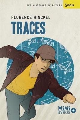 vignette de 'Traces (Florence Hinckel)'