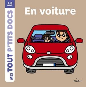 """Afficher """"Mes tout p'tits docsEn voiture"""""""