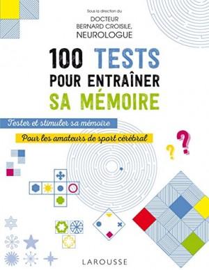 """Afficher """"100 Tests pour entraîner sa mémoire"""""""