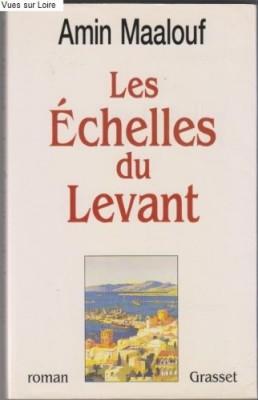 vignette de 'Les Echelles du levant (Amin Maalouf)'