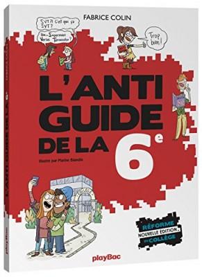 "Afficher ""L'anti-guide de la 6e"""