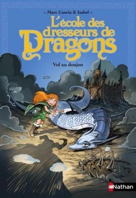 Couverture de L'école des dresseurs de dragons Vol au donjon