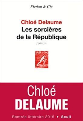 """Afficher """"Les Sorcières de la République"""""""