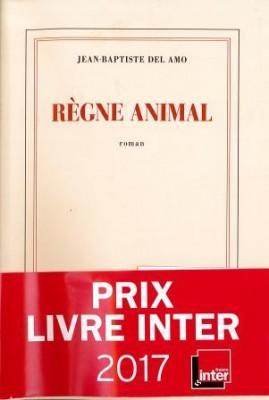 vignette de 'Règne animal (Jean-Baptiste Del Amo)'