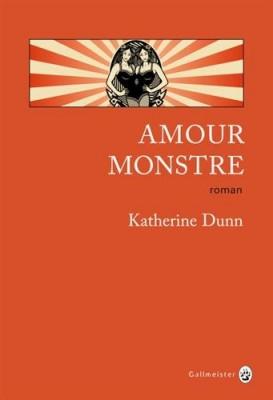 vignette de 'Amour monstre (Katherine Dunn)'