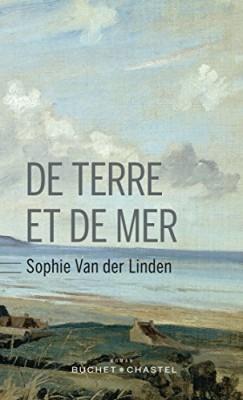 vignette de 'De terre et de mer (Sophie Van der Linden)'