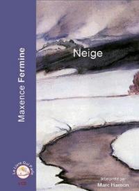 vignette de 'Neige (Maxence Fermine)'