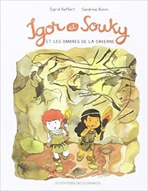 """Afficher """"Les mercredis d'Igor et Souky Igor et Souky et les ombres de la caverne"""""""