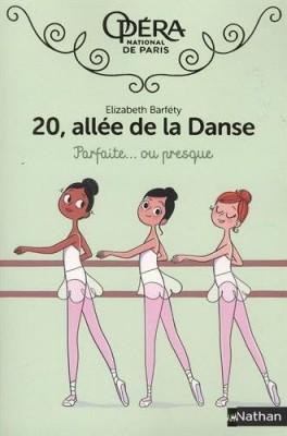 vignette de '20, allée de la Danse n° 2<br /> Parfaite, ou presque (Élisabeth Barféty)'