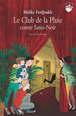 """Afficher """"Le club de la pluie n° 4Le club de la pluie contre Satin-Noir"""""""