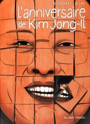 vignette de 'L'anniversaire de Kim Jong-Il (Aurélien Ducoudray)'