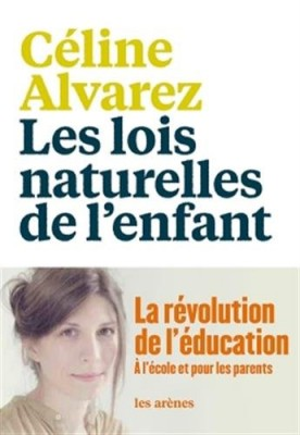 vignette de 'lois naturelles de l'enfant (Les) (Céline Alvarez)'
