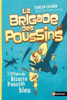 """Afficher """"La brigade des poussins n° 2 L'affaire du bizarre poussin bleu"""""""