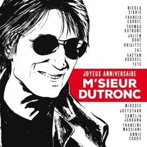 """Afficher """"Joyeux anniversaire M'sieur Dutronc"""""""