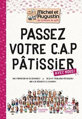 """Afficher """"Passez votre C.A.P pâtissier"""""""