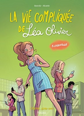"""Afficher """"La vie compliquée de Léa Olivier n° 3 Chantage"""""""
