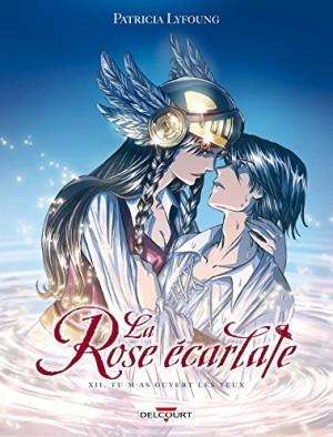 """Afficher """"La rose écarlate n° 12 Tu m'as ouvert les yeux"""""""