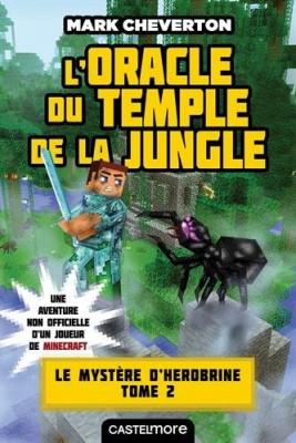 """Afficher """"Le mystère de Herobrine n° 2L'oracle du temple de la jungle"""""""
