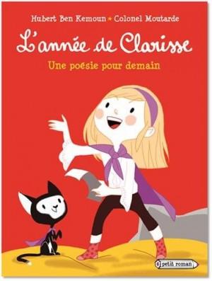 """Afficher """"L'année de Clarisse Une poésie pour demain"""""""