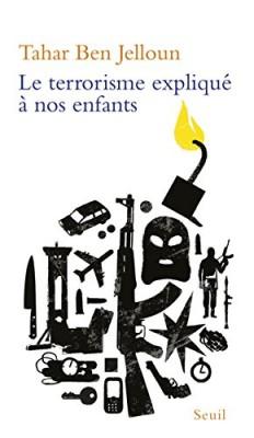 """Afficher """"Le Terrorisme expliqué à nos enfants"""""""