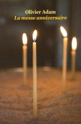 """Afficher """"Messe anniversaire (La)"""""""