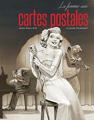 vignette de 'La femme aux cartes postales (Claude Paiement)'