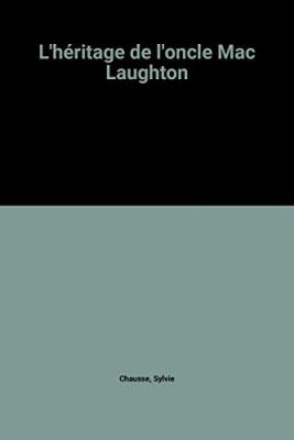 """Afficher """"L'héritage de l'oncle Mac Laughton"""""""
