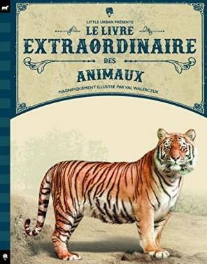 """Afficher """"Le Livre extraordinaire des animaux"""""""