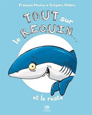 """Afficher """"Tout sur le requin et le reste"""""""