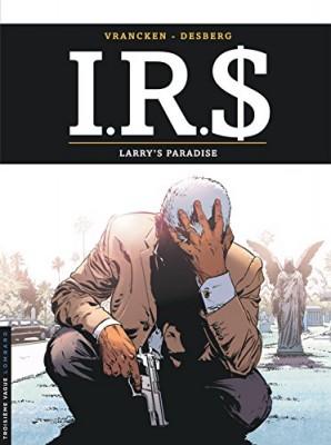 "Afficher ""I.R.$. n° 17 Larry's paradise"""